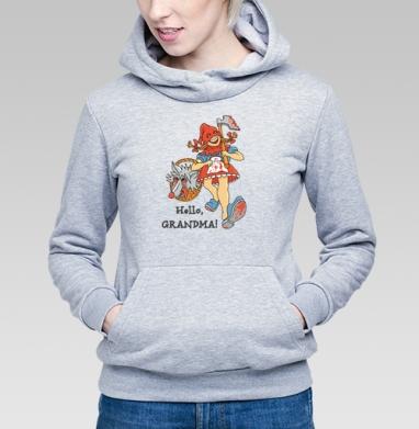 Здравствуй, БАБУШКА! - Купить детские толстовки со сказками в Москве, цена детских толстовок со сказками  с прикольными принтами - магазин дизайнерской одежды MaryJane