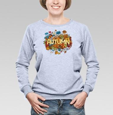 Осень в деталях - Cвитшот женский, толстовка без капюшона  серый меланж, olkabalabolka, Новинки