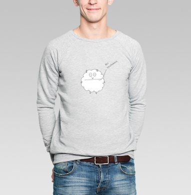 вы упоролись - Купить мужские свитшоты с надписями в Москве, цена мужских свитшотов с надписями  с прикольными принтами - магазин дизайнерской одежды MaryJane