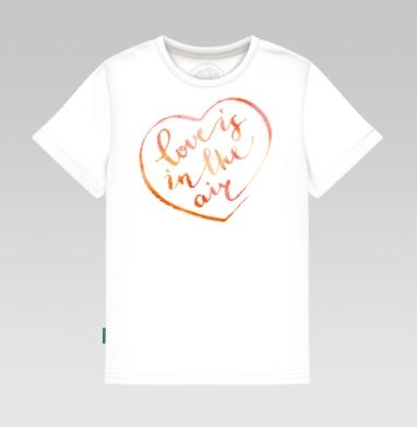 Детская футболка белая - В воздухе любовь