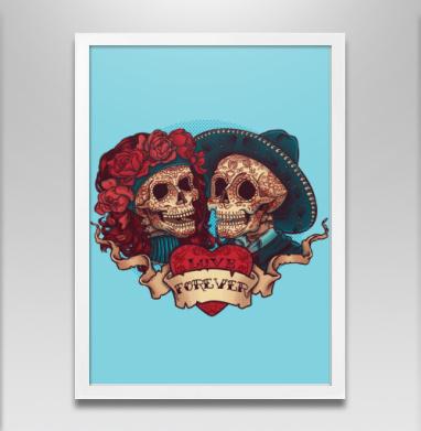 Любовь навсегда - Постер в белой раме, татуировки